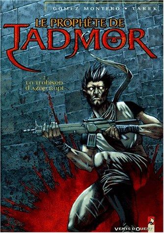Le prophète de Tadmor #2
