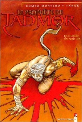 Le prophète de Tadmor #1