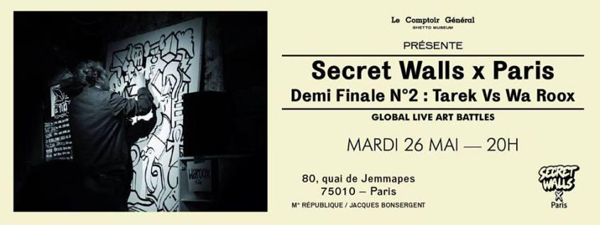 SECRET WALLS x PARIS I DEMI FINALE N°2 I TAREK vs WA ROOX